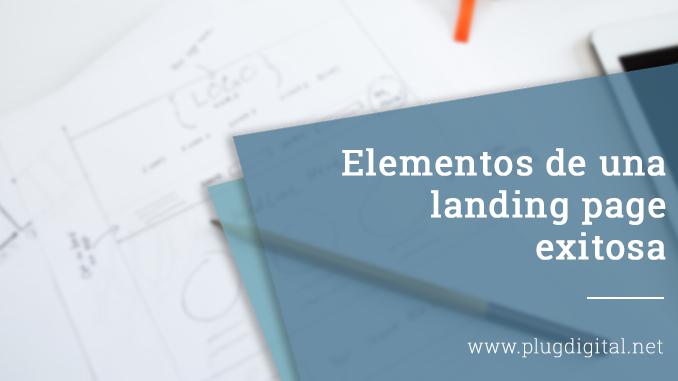 Elementos de una landing page exitosa