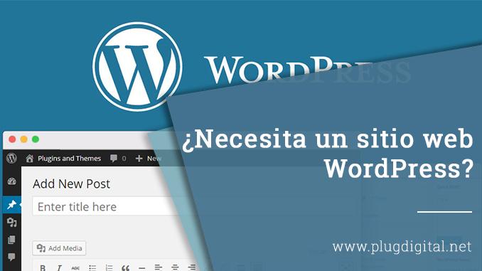 Necesita un sitio web WordPress?